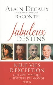Fabuleux destins eBook by Alain DECAUX