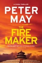 The Firemaker ebook by Peter May