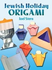 Jewish Holiday Origami ebook by Joel Stern