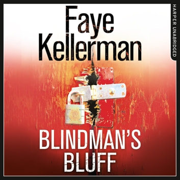 Blindman's Bluff (Peter Decker and Rina Lazarus Series, Book 18) audiobook by Faye Kellerman