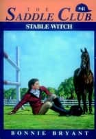 Stable Witch ebook by Bonnie Bryant
