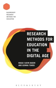 Research Methods for Education in the Digital Age ebook by Professor Maggi Savin-Baden,Dr Gemma Tombs