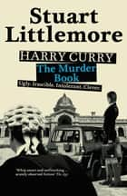 Harry Curry - The Murder Book ebook by Stuart Littlemore