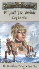 Prophet of Moonshae - The Druidhome Trilogy, Book One ebook by Douglas Niles