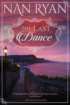 The Last Dance ebook by Nan Ryan