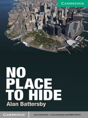 No Place to Hide Level 3 Lower-intermediate ebook by Alan Battersby