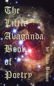 The Little Avaganda Book of Poetry ebook by Albert Benson