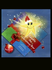 Twinkle the Christmas Star - Twinkle Meets Santa ebook by Cathie Whitmore,Cathy McCulloch