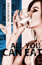 All You Can Eat ebook by Zara Zavaroni