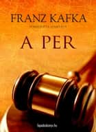 A per ebook by Franz Kafka