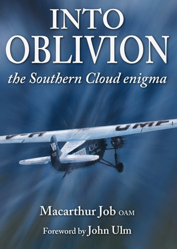 Into Oblivion - The Southern Cloud Enigma ebook by Macarthur Job