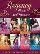Regency Pride and Passions (Mills & Boon e-Book Collections) ekitaplar by Christine Merrill, Louise Allen, Ann Lethbridge,...