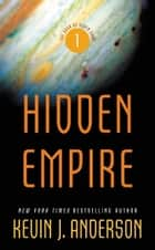 Hidden Empire ebook by Kevin J. Anderson