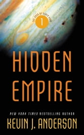 Hidden Empire - The Saga of Seven Suns - Book 1 ebook by Kevin J. Anderson