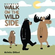 Walk on the Wild Side ebook by Nicholas Oldland