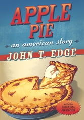 Apple Pie ebook by John T. Edge