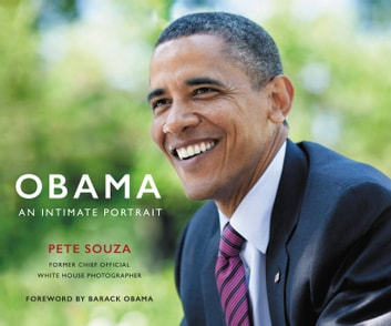 Obama: An Intimate Portrait ebook by Pete Souza