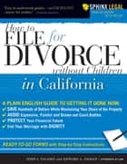 How to File for Divorce in California without Children ebook by Edward Haman, John Talamo