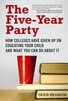 The Five-Year Party ebook by Craig Brandon