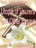 Utopia of Usurers and Other Essays ebook by G.K. Chesterton