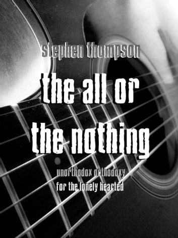 The All Or The Nothing 電子書 by Stephen Thompson