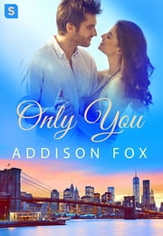 Only You ebook by Addison Fox