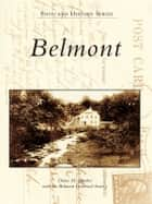 Belmont ebook by Belmont Historical Society