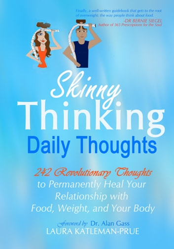 Skinny Thinking Daily Thoughts ebook by Laura Katleman
