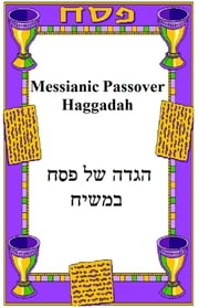 Messianic Passover Haggadah ebook by David Waggoner