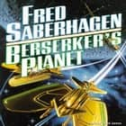Berserker's Planet audiobook by Fred Saberhagen