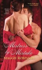 Mistress By Mistake ebook by Maggie Robinson