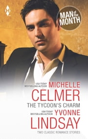 The Tycoon's Charm: The Tycoon's Paternity Agenda / Honor-Bound Groom (Mills & Boon M&B) 電子書 by Michelle Celmer, Yvonne Lindsay