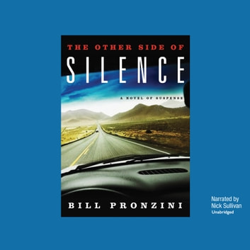 The Other Side of Silence - A Novel of Suspense audiobook by Bill Pronzini