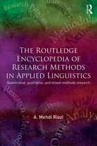 The Routledge Encyclopedia of Research Methods in Applied Linguistics ebook by A. Mehdi Riazi