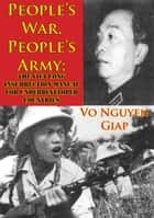 People's War, People's Army; The Viet Cong Insurrection Manual For Underdeveloped Countries ebook by Vo Nguyen Giap