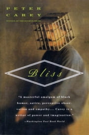 Bliss ebook by Peter Carey
