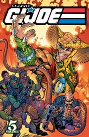G.I. Joe: Classics Vol. 5 ebook by Larry Hama, Rod Whigham, Rod Wagner, Todd McFarlane