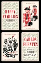 Happy Families ebook by Carlos Fuentes