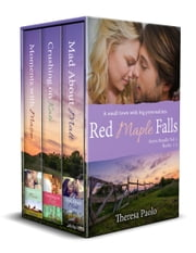 Red Maple Falls Series Bundle: Books 1-3 ebook by Theresa Paolo