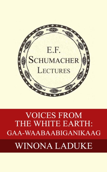 Voices from White Earth: Gaa-waabaabiganikaag ebook by Winona LaDuke,Hildegarde Hannum