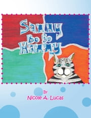 Sammy Bo Bo Hammy ebook by Nicole A. Lucas