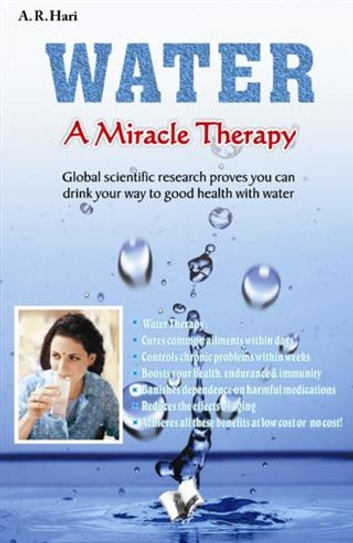Water a Miracle Therapy ebook by A. R. Hari