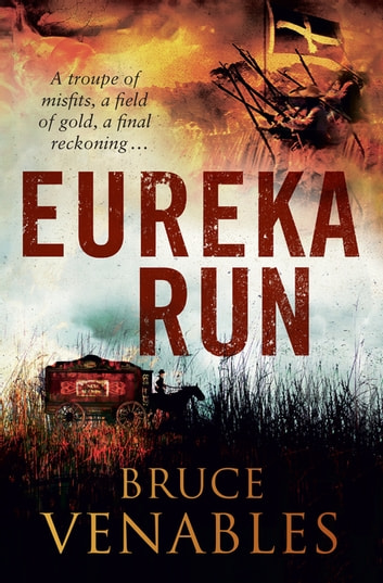 Eureka Run ebook by Bruce Venables