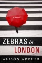 Zebras in London ebook by