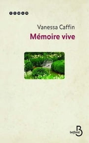 Mémoire vive ebook by Vanessa CAFFIN