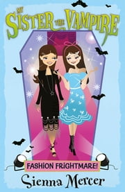 Fashion Frightmare! ebook by Sienna Mercer