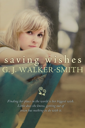 Saving Wishes ebook by GJ Walker-Smith