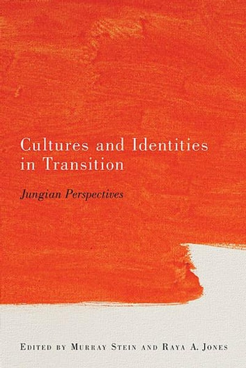 Cultures and Identities in Transition - Jungian Perspectives ebook by