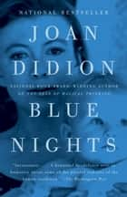 Blue Nights ebook by Joan Didion