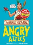 Horrible Histories: Angry Aztecs